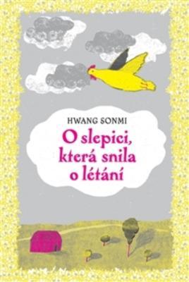 Obrázok O slepici, která snila o létání