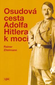 Obrázok Osudová cesta A.Hitlera k moci