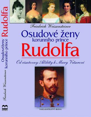 Obrázok Osudové ženy korunního prince Rudolfa