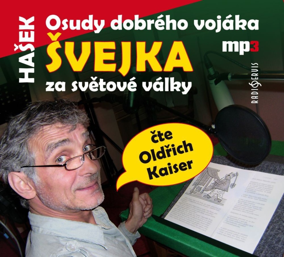 Osudy dobrého vojáka Švejka (díl 1. V zázemí) - Jaroslav Hašek