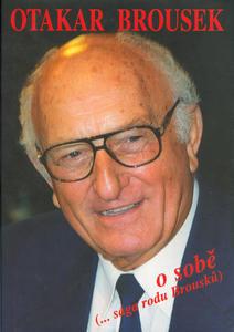 Obrázok Otakar Brousek o sobě (...sága rodu Brousků)