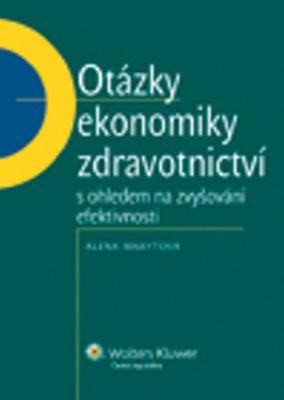 Obrázok Otázky ekonomiky zdravotnictví s ohledem na zvyšování efektivnosti