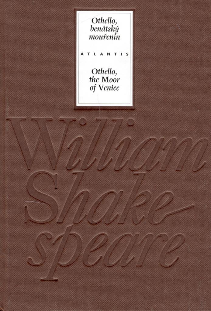 Othello, benátský mouřenín/Othello, the Moor of Venice - William Shakespeare