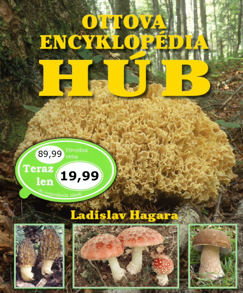 Ottova encyklopédia húb - Ladislav Hagara PhD.