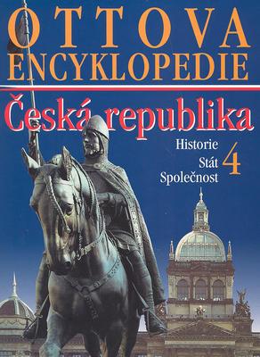 Obrázok Ottova encyklopedie ČR Historie, Stát, Společnost