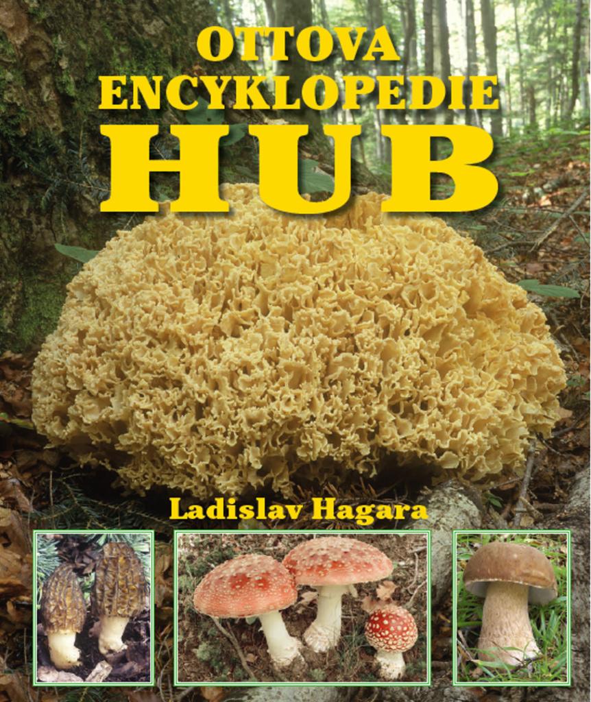 Ottova encyklopedie hub - Ladislav Hagara PhD.