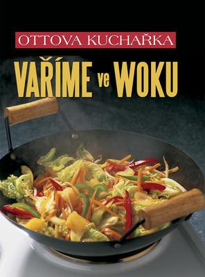 Obrázok Ottova kuchařka Vaříme ve woku