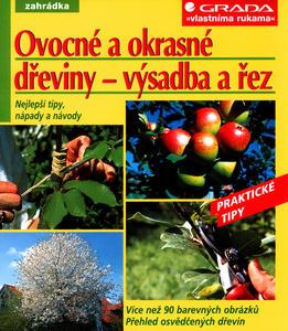 Obrázok Ovocné a okrasné dřeviny - výsadba a řez