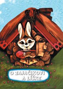 Obrázok O zajačikovi a líške