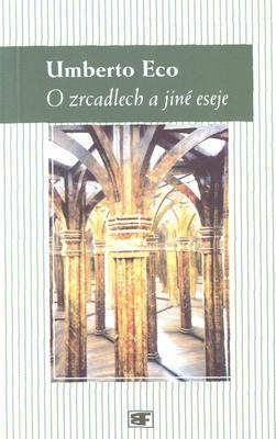 Obrázok O zrcadlech a jiné eseje