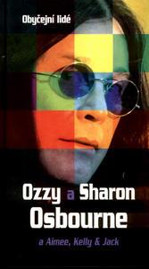 Obrázok Ozzy a Sharon Osbourne a Aimee, Kelly & Jack