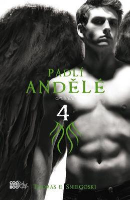 Obrázok Padlí andělé Opuštění 4