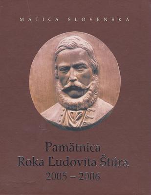 Obrázok Pamätnica Roka Ľudovíta Štúra 2005 - 2006