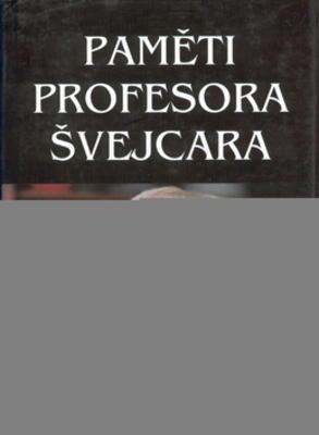 Obrázok Paměti profesora Švejcara