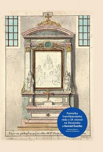 Obrázok Pamiatky františkánskeho rádu v 19. storočí na Slovensku a Konrád Švestka
