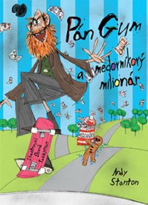 Obrázok Pán Gum a medovníkový miliardár
