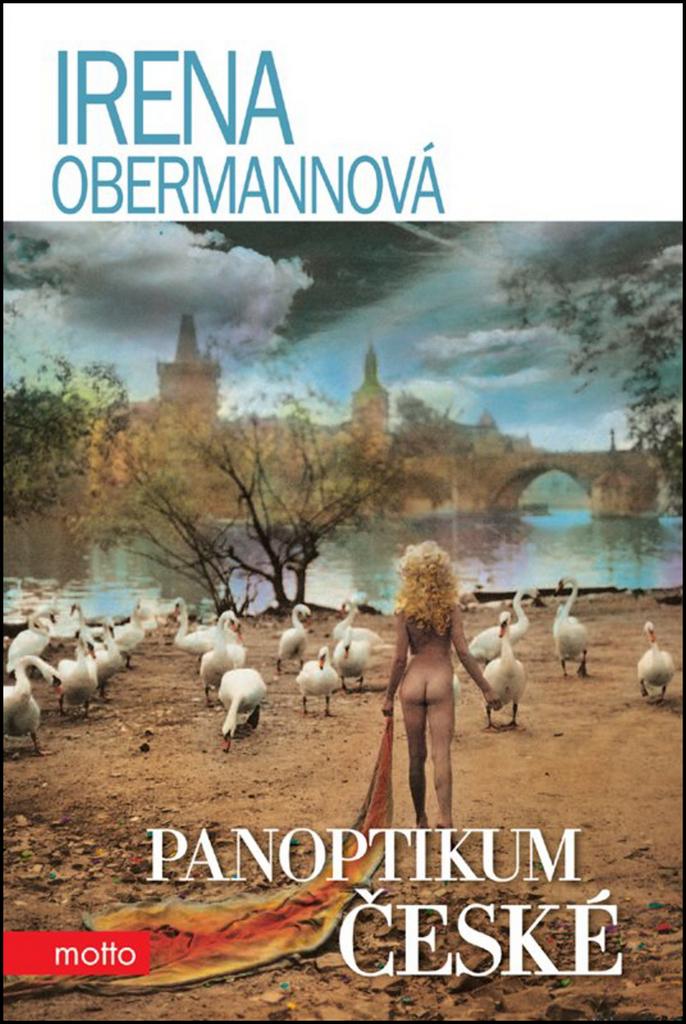 Panoptikum české - Irena Obermannová