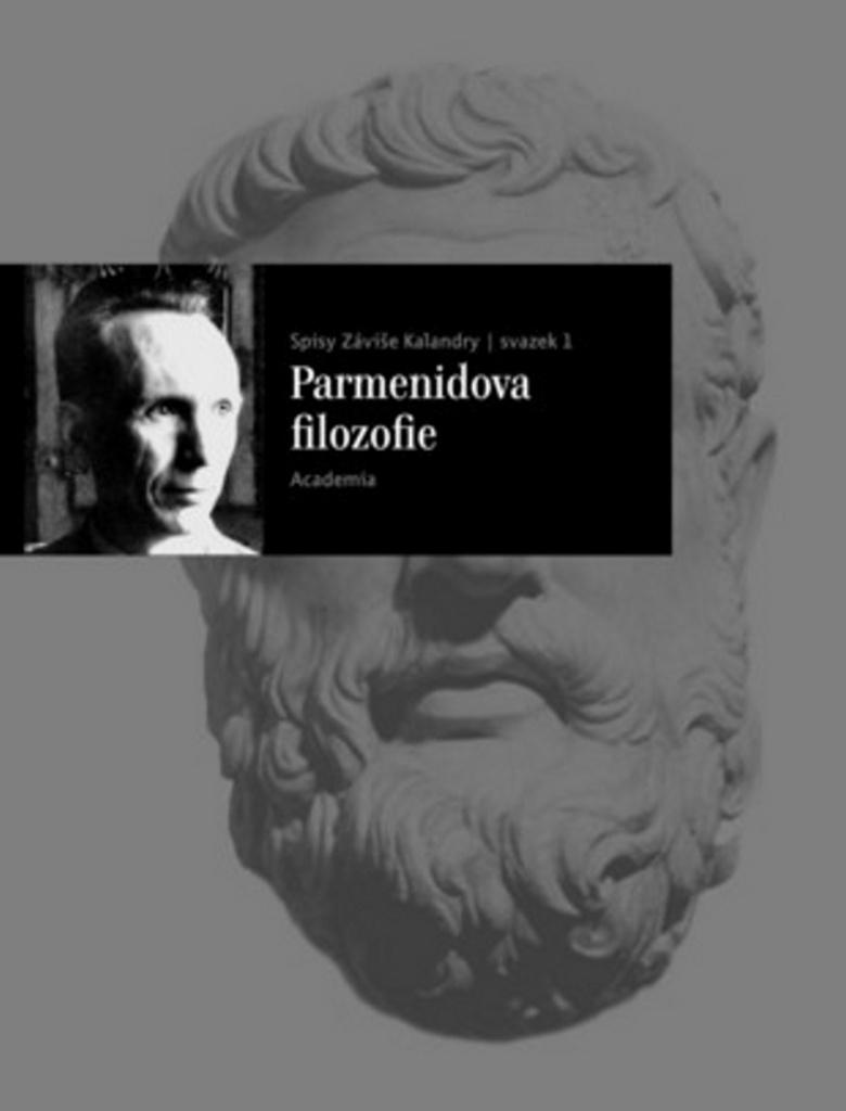 Parmenidova filozofie - Záviš Kalanda