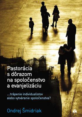 Obrázok Pastorácia s dôrazom na spoločenstvo a evanjelizáciu