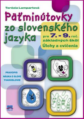 Päťminútovky zo slovenského jazyka pre 7. až9. ročník základných škôl