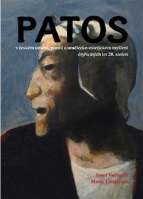 Obrázok Patos v českém umění, poezii a umělecko-estetickém myšlení čtyřicátých let 20.st