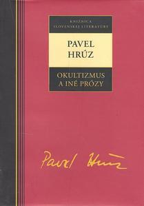 Obrázok Pavel Hrúz Okultizmus a iné prózy