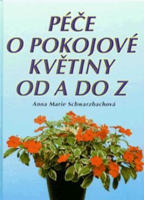Obrázok Péče o pokojové květiny od A do Z