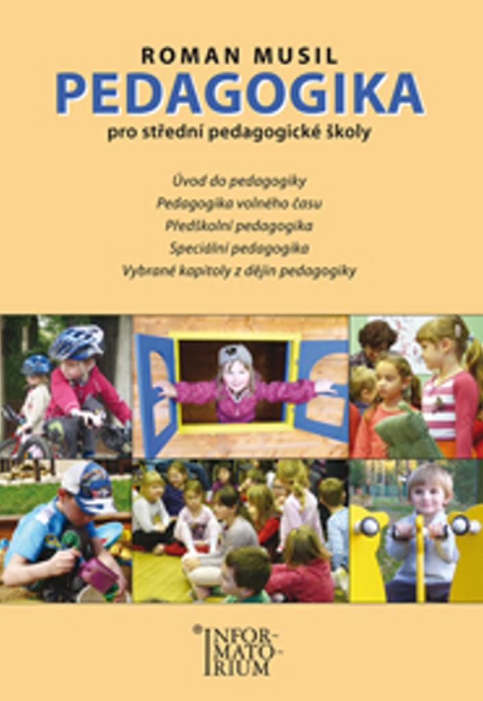 Pedagogika pro střední pedagogické školy - Roman Musil