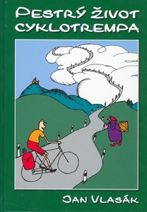 Obrázok Pestrý život cyklotrempa