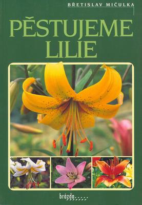 Obrázok Pěstujeme lilie