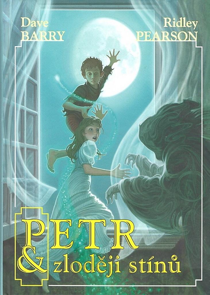 Petr a zloději stínů - Ridley Pearson, Dave Barry