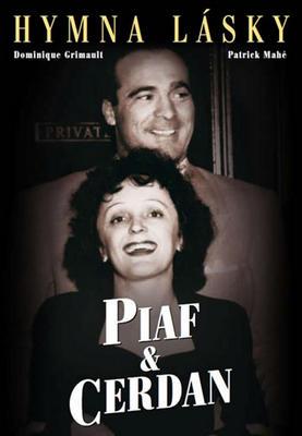 Piaf&Cerdan Hymna lásky