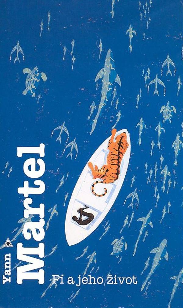 Pí a jeho život - Yann Martel