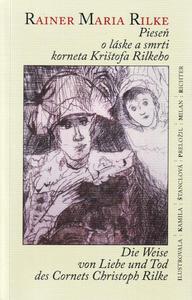 Obrázok Pieseň o láske a smrti korneta Krištofa Rilkeho