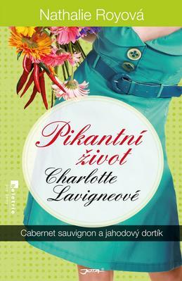 Obrázok Pikantní život Charlotte Lavigneové Cabernet sauvignon a jahodový dortík