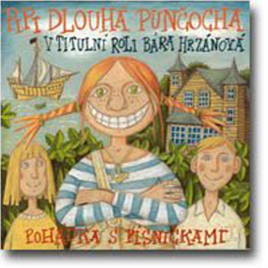 Pipi Dlouhá punčocha (Pohádka s písničkami) - Astrid Lindgrenová