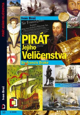 Pirát Jejího Veličenstva Francis Drake