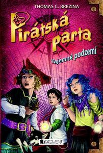 Obrázok Pirátská parta Tajemné podzemí