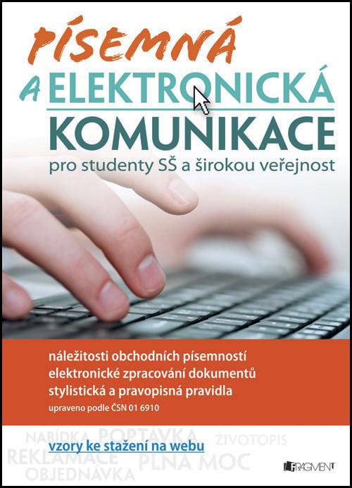 Písemná a elektronická komunikace pro SŠ - Renáta Drábová, Tereza Filinová