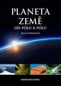 Planeta Země od pólu k pólu