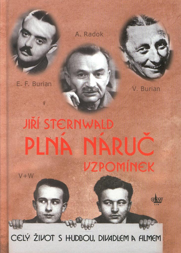 Plná náruč vzpomínek - Jiří Sternwald