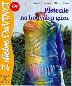 Obrázok Plstenie na hodváb a gázu