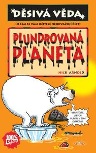 Obrázok Plundrovaná planeta