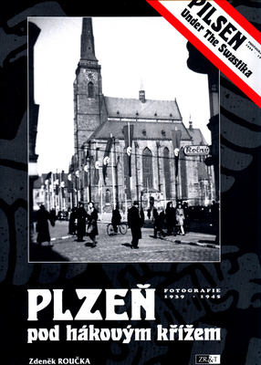 Obrázok Plzeň pod hákovým křížem