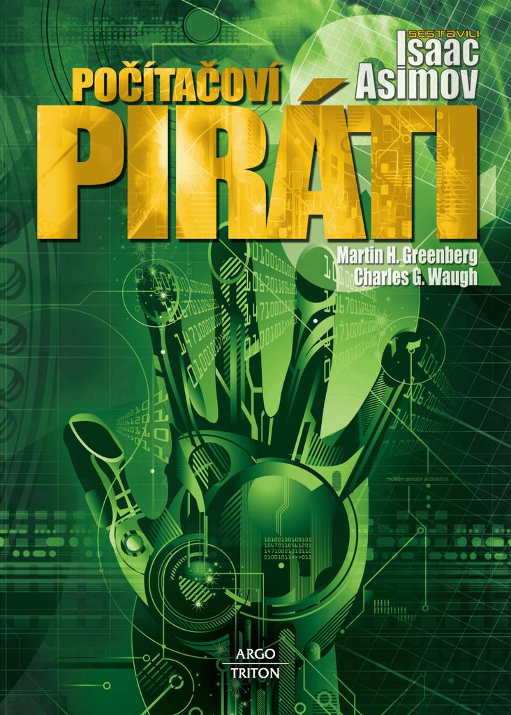 Počítačoví piráti - Isaac Asimov