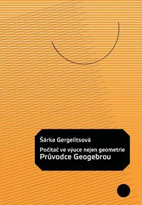 Obrázok Počítač ve výuce nejen geometrie Průvodce Geogebrou