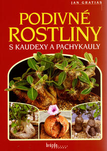 Obrázok Podivné rostliny s kaudexy a pachykauly