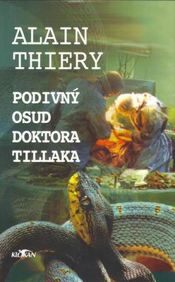 Obrázok Podivný osud doktora Tillaka