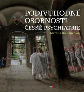 Obrázok Podivuhodné osobnosti české psychiatrie