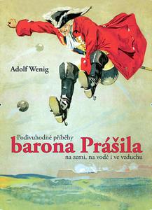Obrázok Podivuhodné příběhy barona Prášila na zemi, na vodě i ve vzduchu
